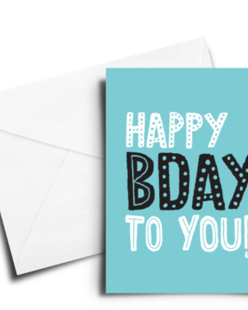 verdigris BIRTHDAY CARD: HAPPY BDAY TO YOU - LIGHT BLUE