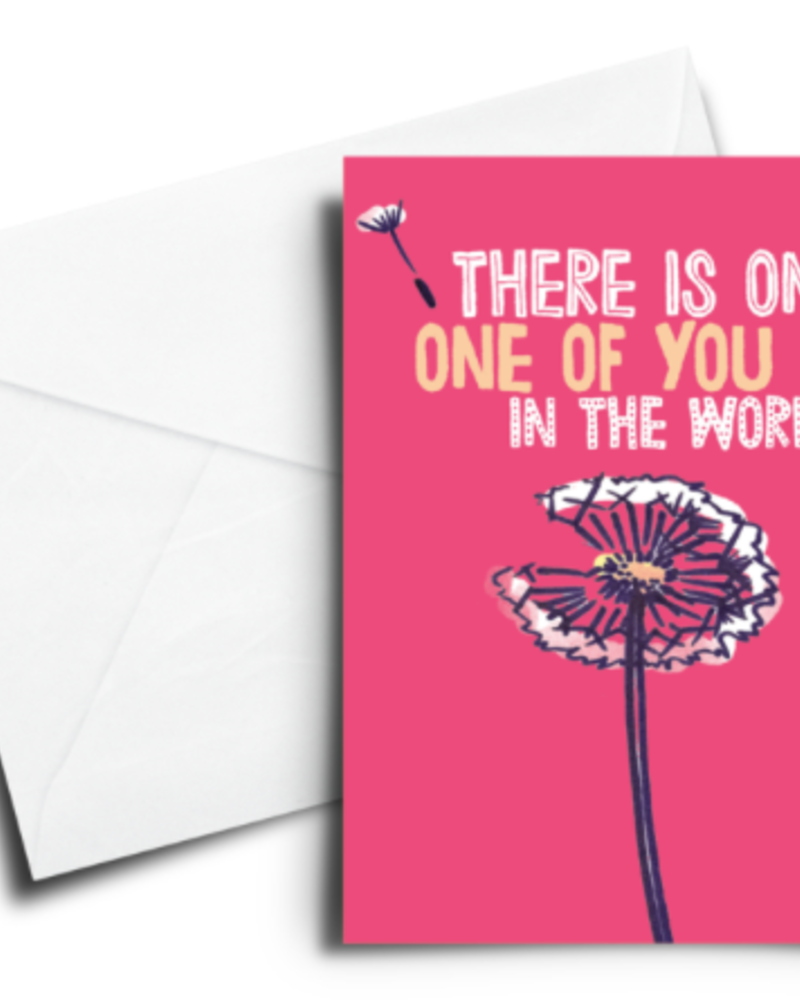 verdigris ENCOURAGEMENT CARD: THERE IS ONLY ONE OF YOU