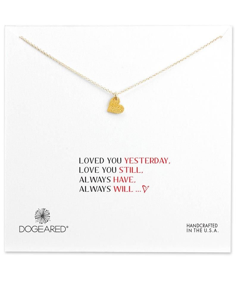 Dogeared Loved You Yesterday Necklace