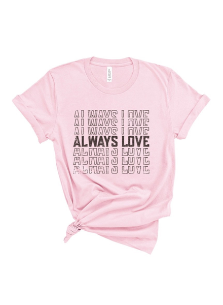 Type A Tees Always Love Tee