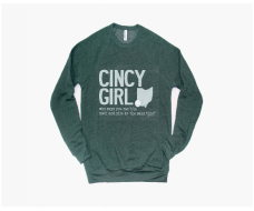 Cincy Girl Sweatshirts