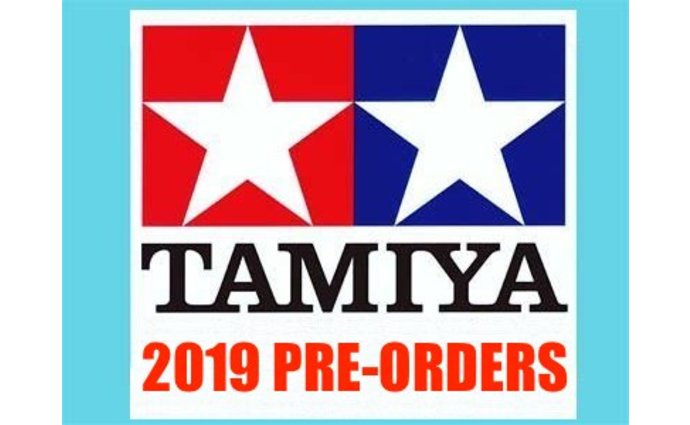 TAMIYA PRE ORDER R/C KITS 2019