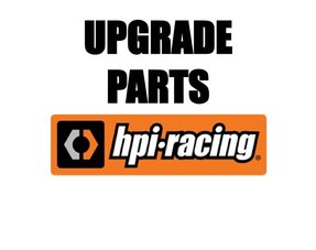 HPI UPGRADE PARTS