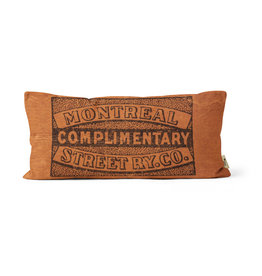 """PILLOW - Complimentary Montreal street RY co.    10"""" X 20"""""""