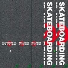 Skate Mob Skateboarding Is Not A Crime Grip Tape Single Sheet 9 x 33