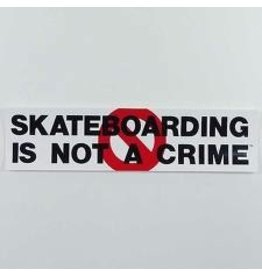 Skate Skateboarding Is Not A Crime Decal