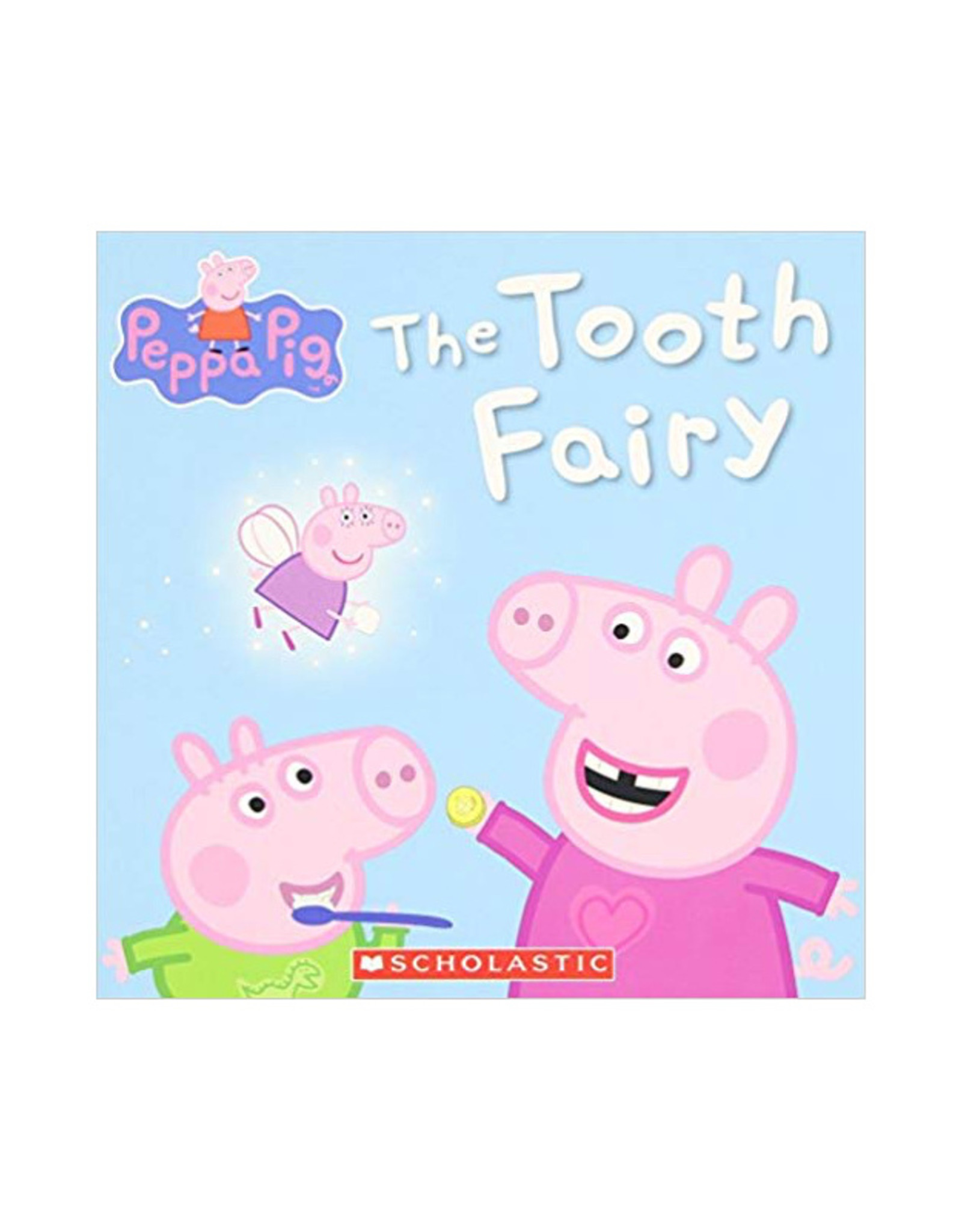 Scholastic Peppa Pig: The Tooth Fairy