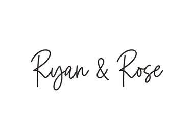 Ryan & Rose