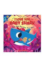 Scholastic I Love You Baby Shark