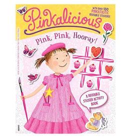 Pinkalicious: Pink, Pink, Hooray!: A Reusable Sticker Activity Book - Kann, Victoria