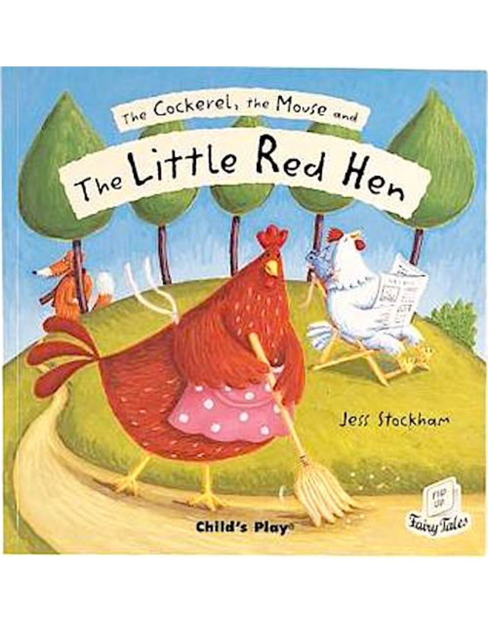child's play The Cockerel, the Mouse, and The Little Red Hen