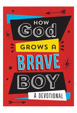 Barbour Publishing How God Grows a Brave Boy
