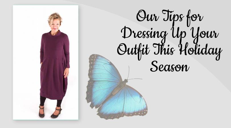 Our Tips for Dressing Up Your Outfit This Holiday Season