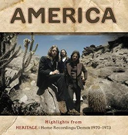 America - Highlights From Heritage: Home Recordings/Demos 1970-1973 [LP] (first time on vinyl, first recordings before release of self titled debut, limited to 1500, indie-retail exclusive)