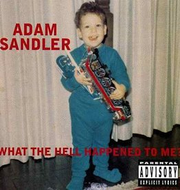 Adam Sandler - What The Hell Happened To Me [2LP] (limited to 3000, indie-retail exclusive)