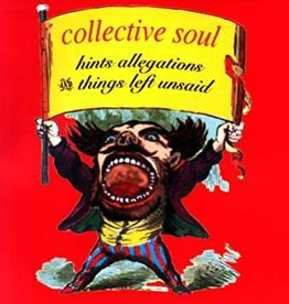 Collective Soul - Hints, Allegations And Things Left Unsaid [LP] (180 Gram, Opaque Red Vinyl, 25th anniversary, first time on vinyl, limited to 3000, indie-retail exclusive)