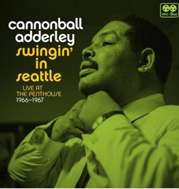 Cannonball Adderley - Swingin' in Seattle: Live At The Penthouse [2LP] (180 Gram, extensive booklet, limited to 2000, indie-retail exclusive)