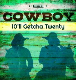 Cowboy - 10'll Getcha Twenty [LP] (Allman Brothers Band-affiliation, limited to 1200, indie-retail exclusive)