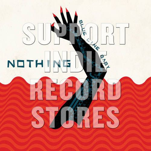 Nothing - Blue Line Baby [EP] (includes 2 unreleased tracks, B-side etching, limited to 1400, indie-retail exclusive)