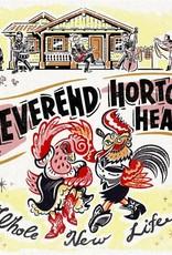 Reverend Horton Heat - Whole New Life