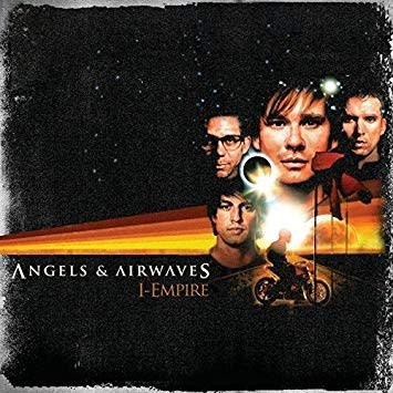 Angels and Airwaves - I-Empire