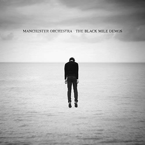 Manchester Orchestra - The Black Mile Demos [LP] (Opaque Flume Colored Vinyl, limited to 2000, indie-retail exclusive)