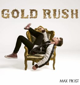 Max Frost - Gold Rush (Vinyl) (Explicit) (Includes Access to Signing 3/23 following free Instore Performance at 4pm)