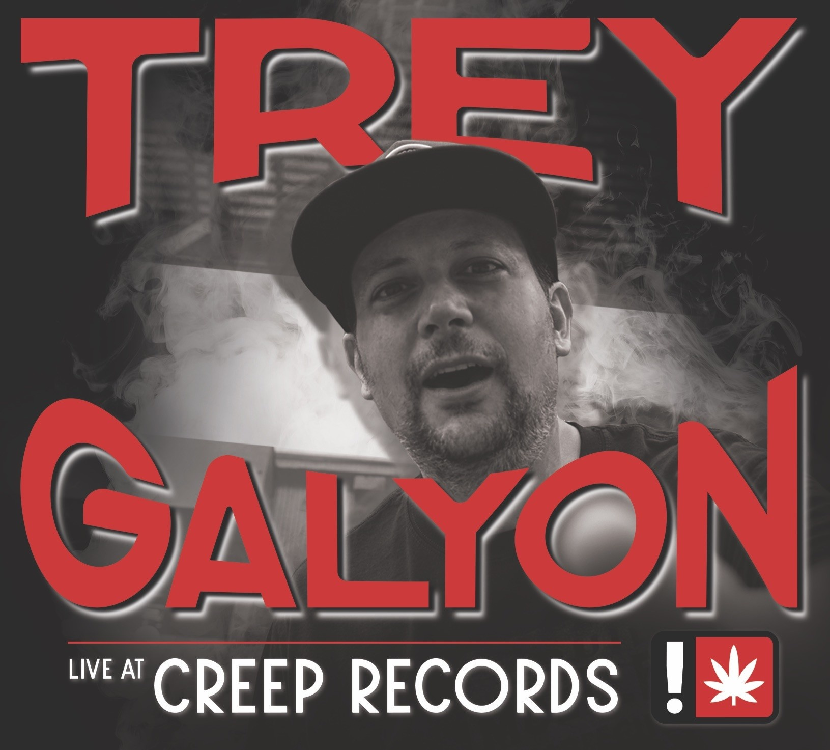 Trey Galyon - Live at Creep Records CD