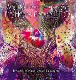 Acid Mothers Temple & The Melting Paraiso U.F.O. - Invisible Eyes And Phantom Cathedral [LP] (limited to 1000, indie exclusive)