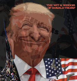Donald Trump - The Wit & Wisdom Of Donald Trump [LP] (Dayglo Orange vinyl, limited to 500, indie exclusive)