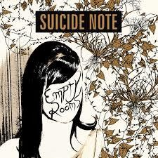 Suicide Note - Empty Rooms