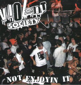 Violent Society - Not Enjoyin It (CD)