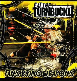 Creep Records Eat The Turnbuckle - Fans Bring Weapons