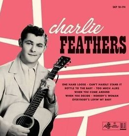 Charlie Feathers - Charlie Feathers [10''] (Includes all eight of his King sides, limited to 1500, indie-exclusive)