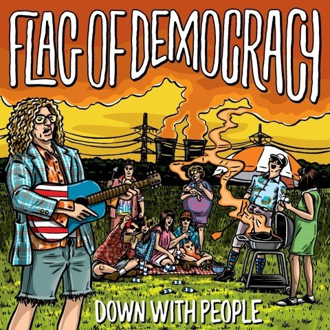 Flag Of Democracy - Down With People [LP] (Yellow Vinyl, download, limited to 400, indie-retail exclusive)