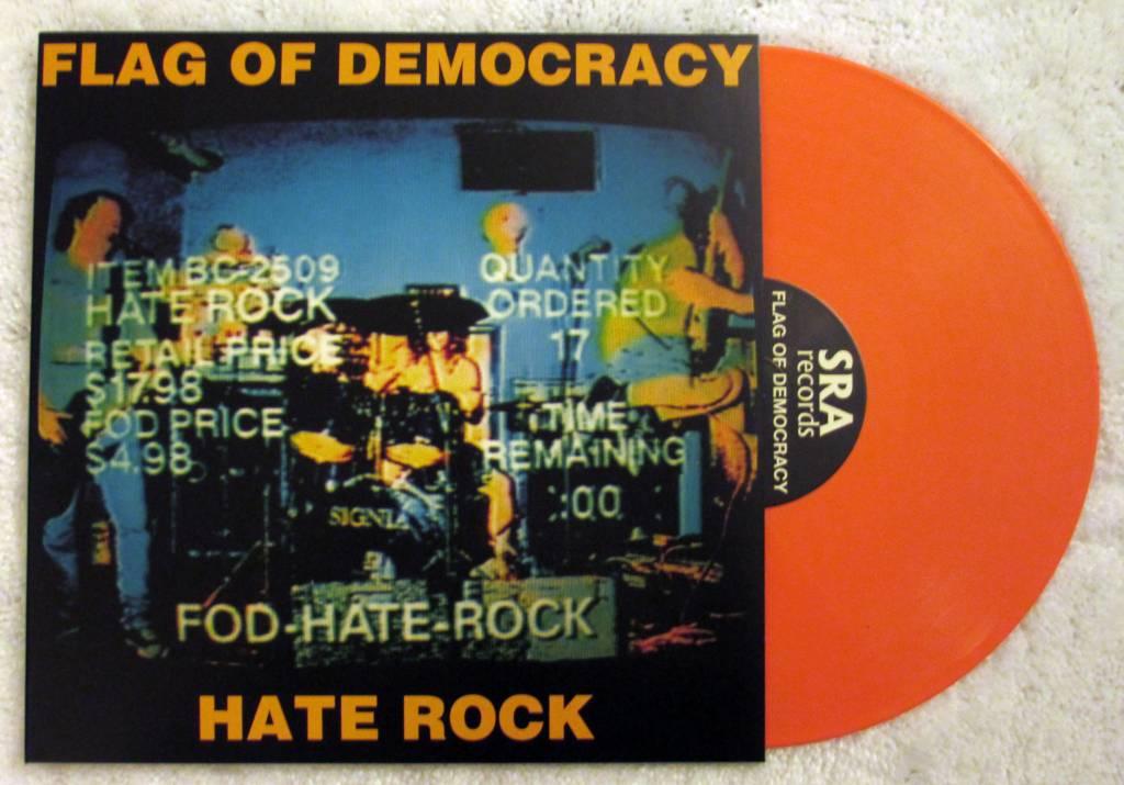 Flag Of Democracy - Hate Rock [LP] (Orange Vinyl, download, limited to 800, indie-retail exclusive)