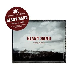 Giant Sand - Valley Of Rain (30th Anniversary Edition) [2LP] (limited to 500, indie-retail exclusive)