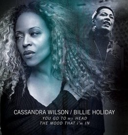 Cassandra Wilson/Billie Holiday - You Go To My Head/The Mood That I'm In [10''] (previously unreleased, limited to 1900, indie-retail exclusive)