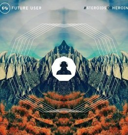 Future User - #SteroidsOrHeroin [LP] (new project from Rage Against The Machine/Audioslave bassist Tim Commerford, 180 Gram, Colored Vinyl, limited to 1000, indie-retail exclusive)