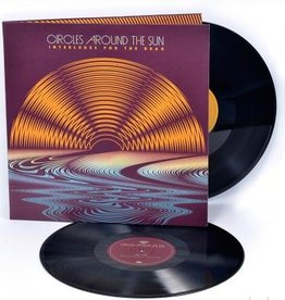 Circles Around The Sun (Neal Casal) - Interludes For The Dead (2LP 180 Gram Vinyl)