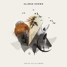 Allman Brown - Darling It'll Be Alright