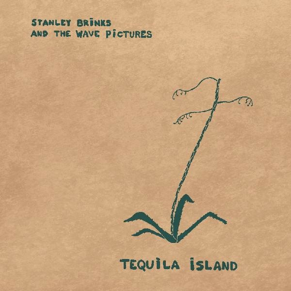Brinks, Stanley And The Wave Pictures - Tequila Island (COLOR VINYL) (Vinyl)