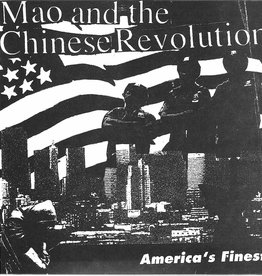 Mao and The Chinese Revolution - America's Finest 7""
