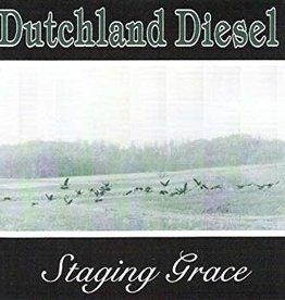 Dutchland Diesel – Staging Grace (CD)