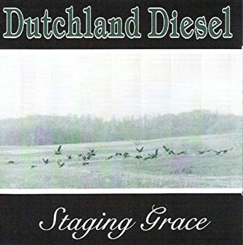 Dutchland Diesel ‎– Staging Grace (CD)