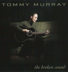 Tommy Murray - The Broken Sound (CD)