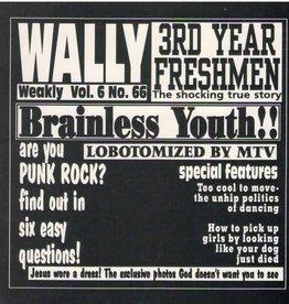 """Wally / 3rd Year Freshmen – Split 7"""""""