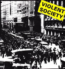 "Violent Society - Totally Fucked 7"" (Blue Vinyl)"