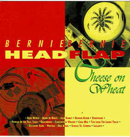 Bernie Bernie Headflap ‎– Cheese on Wheat (CD)