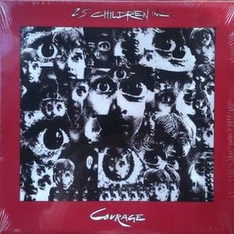 2.5 Children Inc. - Courage (CD)